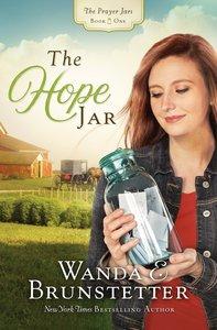 The Hope Jar (#01 in The Prayer Jars Series)