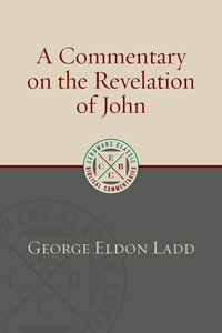 A Commentary on the Revelation of John (Eerdmans Classic Biblical Commentaries Series)