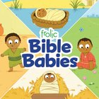 Frolic Bible Babies (Frolic Series)