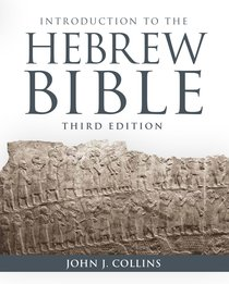 Introduction to the Hebrew Bible (3rd Edition)