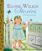 Eloise Wilkin Stories (9 Best Loved Books) (Golden Books Series)
