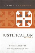 Justification #02 (New Studies In Dogmatic Theology Series)