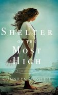 Shelter of the Most High (#02 in Cities Of Refuge Series)