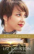 A Glitter of Gold (#02 in Georgia Coast Romance Series)
