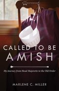 Called to Be Amish (#02 in Plainspoken Series)