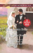 High Country Bride & a Man Most Worthy (2in1 Love Inspired Historical Series)