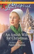 An Amish Wife For Christmas (North Country Amish) (Love Inspired Series)