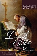 The Complete Introduction to the Devout Life (Paraclete Giants Series)