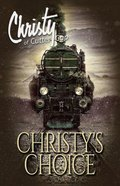 Christys Choice (#06 in Christy Of Cutter Gap Series)