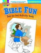 Bible Fun Dot-To-Dot (Ages 5-7, Reproducible) (Warner Press Colouring & Activity Books Series)