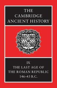 The Last Age of the Roman Republic (#09 in Cambridge Ancient History Series)