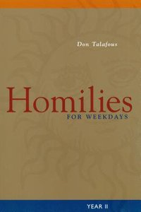Homilies For Weekdays Year 2