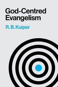 God Centred Evangelism
