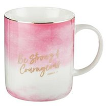 Ceramic Mug: Be Strong & Courageous, Pink & White Ombre/Gold Foiled (Joshua 1:9)