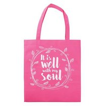 Tote Bag: It is Well With My Soul (Bright Pink)