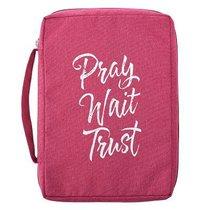 Bible Cover Poly Canvas Medium: Pray, Wait, Trust, Dark Pink, Carry Handle