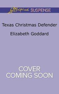Texas Christmas Defender (Texas Ranger Holiday) (Love Inspired Suspense Series)
