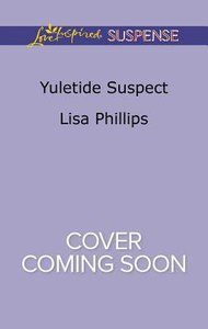 Yuletide Suspect (Secret Service Agents) (Love Inspired Suspense Series)