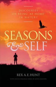 Seasons and Self: Discourses on Being At Home in Nature
