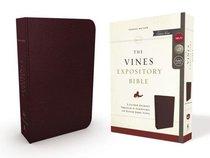NKJV Vines Expository Bible Burgundy (Red Letter Edition)
