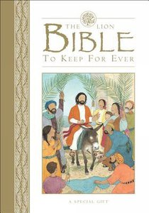 The Lion Bible to Keep For Ever (Gift Edition)