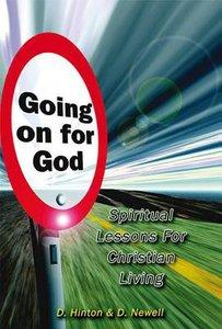 Going on For God