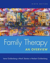Family Therapy: An Overview (9th Edition)