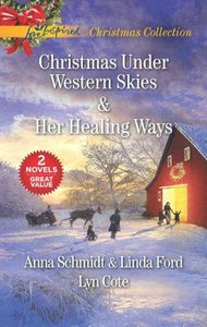 Christmas Under Western Skies and Her Healing Ways (2in1 Love Inspired Series)