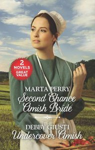 Second Chance Amish Bride and Undercover Amish (2in1 Love Inspired Series)