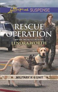 Rescue Operation (Military K-9 Unit #05) (Love Inspired Suspense Series)