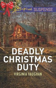 Deadly Christmas Duty (Covert Operatives) (Love Inspired Suspense Series)