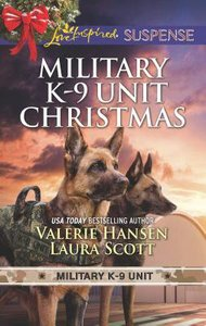 Military K-9 Unit Christmas: Christmas Escape / Yuletide Target (2in1 Love Inspired Suspence Series)