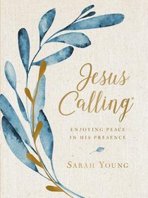 Jesus Calling: Enjoying Peace in His Presence (Large Print)