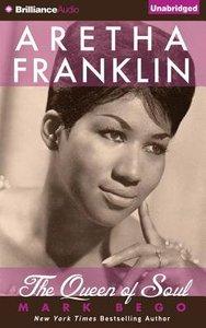 Aretha Franklin (Unabridged, 13 Cds)