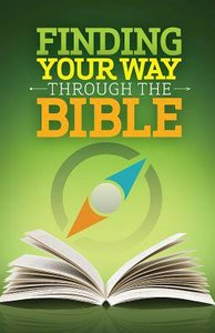 Finding Your Way Through the Bible (Ceb)