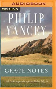 Grace Notes: 366 Daily Inspirations From a Fellow Pilgrim (Unabridged 2 Mp3)