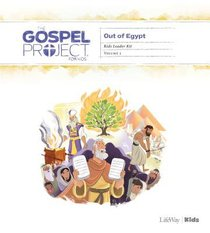 Out of Egypt (Leader Kit) (#02 in The Gospel Project For Kids Series)
