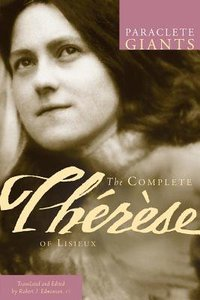 The Complete Therese of Lisieux (Paraclete Giants Series)
