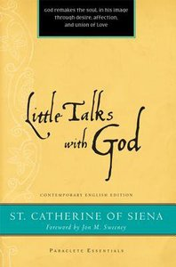 Little Talks With God (Paraclete Essentials Series)