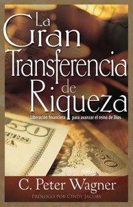 El Gran Traspaso De Riqueza (Great Transfer Of Wealth)