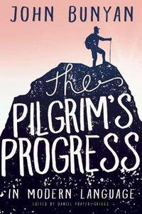 The Pilgrims Progress in Modern Language