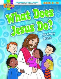 What Does Jesus Do? (Ages 8-10, Reproducible) (Warner Press Colouring & Activity Books Series)