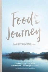 Food For the Journey: Through the Year With Keswick