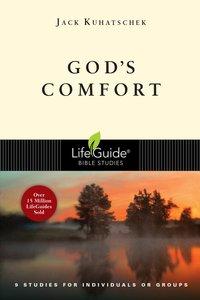 Gods Comfort (Lifeguide Bible Study Series)