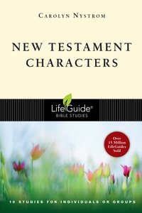 New Testament Characters (Lifeguide Bible Study Series)