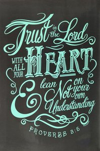 Poster Large: Trust in the Lord