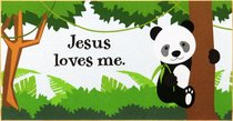 Young & Wild Freestanding Plaque: Jesus Loves Me
