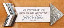 Pathway Plaque: I Will Always Guide You Along the Best Pathway For Your Life (Psalm 32:8)