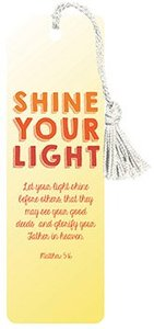 Bookmark With Tassel: Shine Your Light