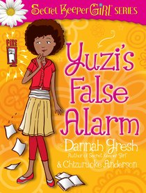 Yuzis False Alarm (Secret Keeper Girl Series)